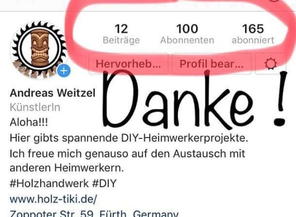 Ich hab nicht schlecht geschaut - Innerhalb weniger Tage hat der Holz-Tiki schon 100 Follower - Danke!