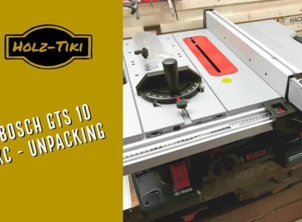 Hier packt der Holz-Tiki seine neue Bosch GTS 10 XC Prof. aus